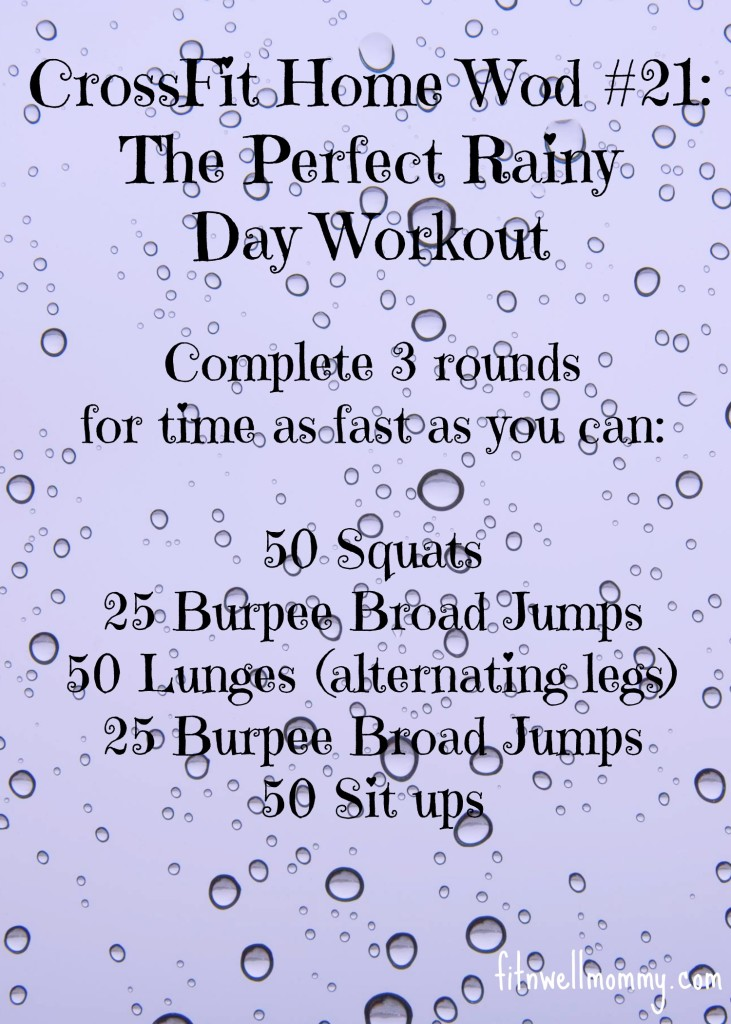 Crossfit Home Wod 21 The Perfect Rainy Day Workout